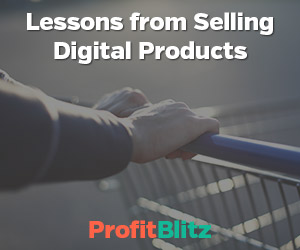 Lessons from Selling Digital Products