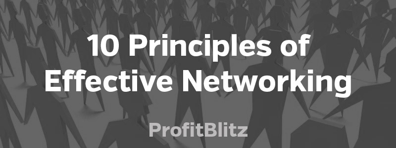 10 Principles of Effective Networking