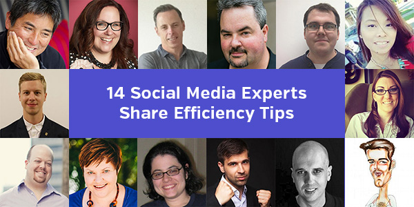14 Social Media Experts Share Efficiency Tips