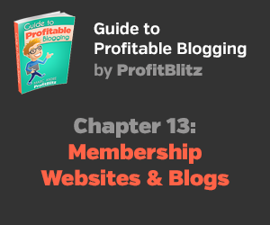Chapter 13: Membership Websites and Blogs