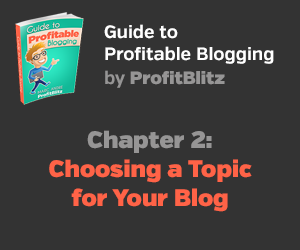 Chapter 2: Choosing a Topic for Your Blog