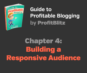 Chapter 4: Building a Responsive Audience