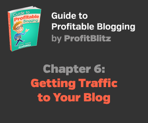 Chapter 6: Getting Traffic to Your Blog