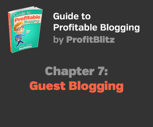 Chapter 7: Guest Blogging