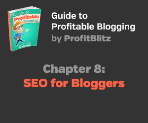 Chapter 8: Search Engine Optimization for Bloggers