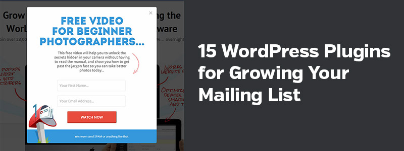 15 WordPress Plugins for Growing Your Email List