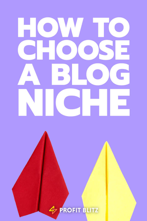 How To Choose A Blog Niche