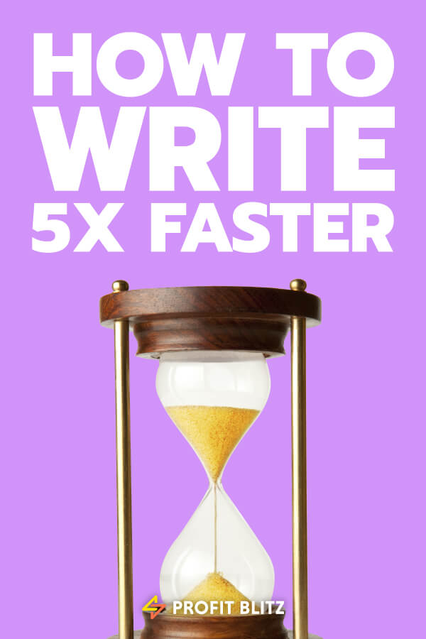 How To Write 5x Faster