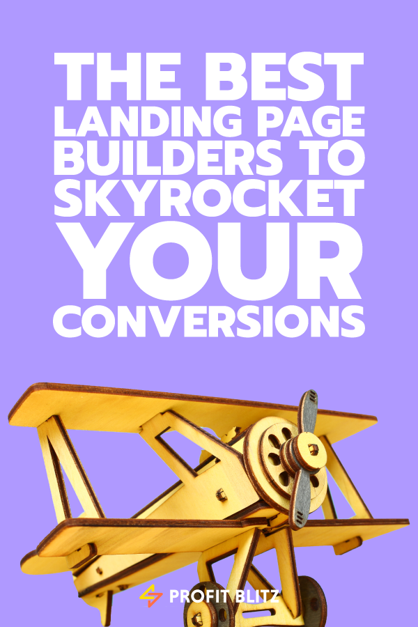 The Best Landing Page Builder Tools To Boost Conversions